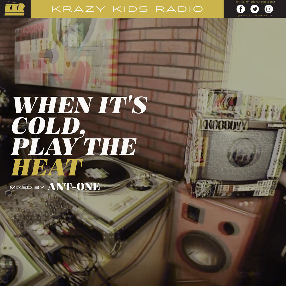 WHEN IT'S COLD, PLAY THE HEAT KRAZY KIDS RADIO podcast