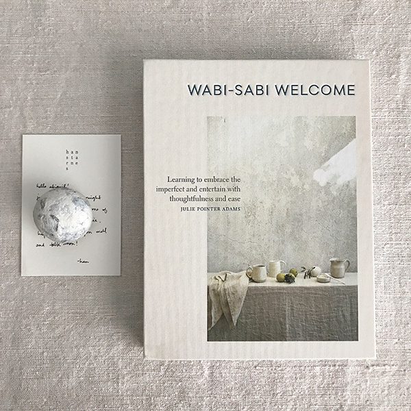 Wabi-Sabi Welcome by Julie Pointer Adams | published by Artisan (Workman Publishing)