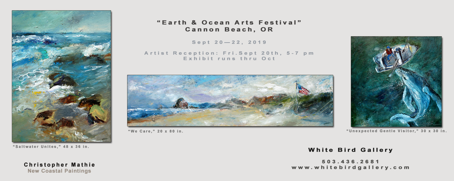 All three paintings represented by White Bird Gallery, Cannon Beach, OR. Show runs thru Oct.