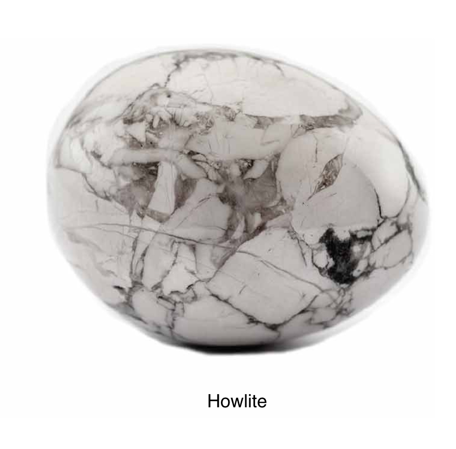 Howlite - Encourages one to set aside the personality mask you wear to face the world. Allows one to be true to who they are. Formulates ambition both spiritual and material and assists in achieving them. Helps facilitate calm and reasoned communication.