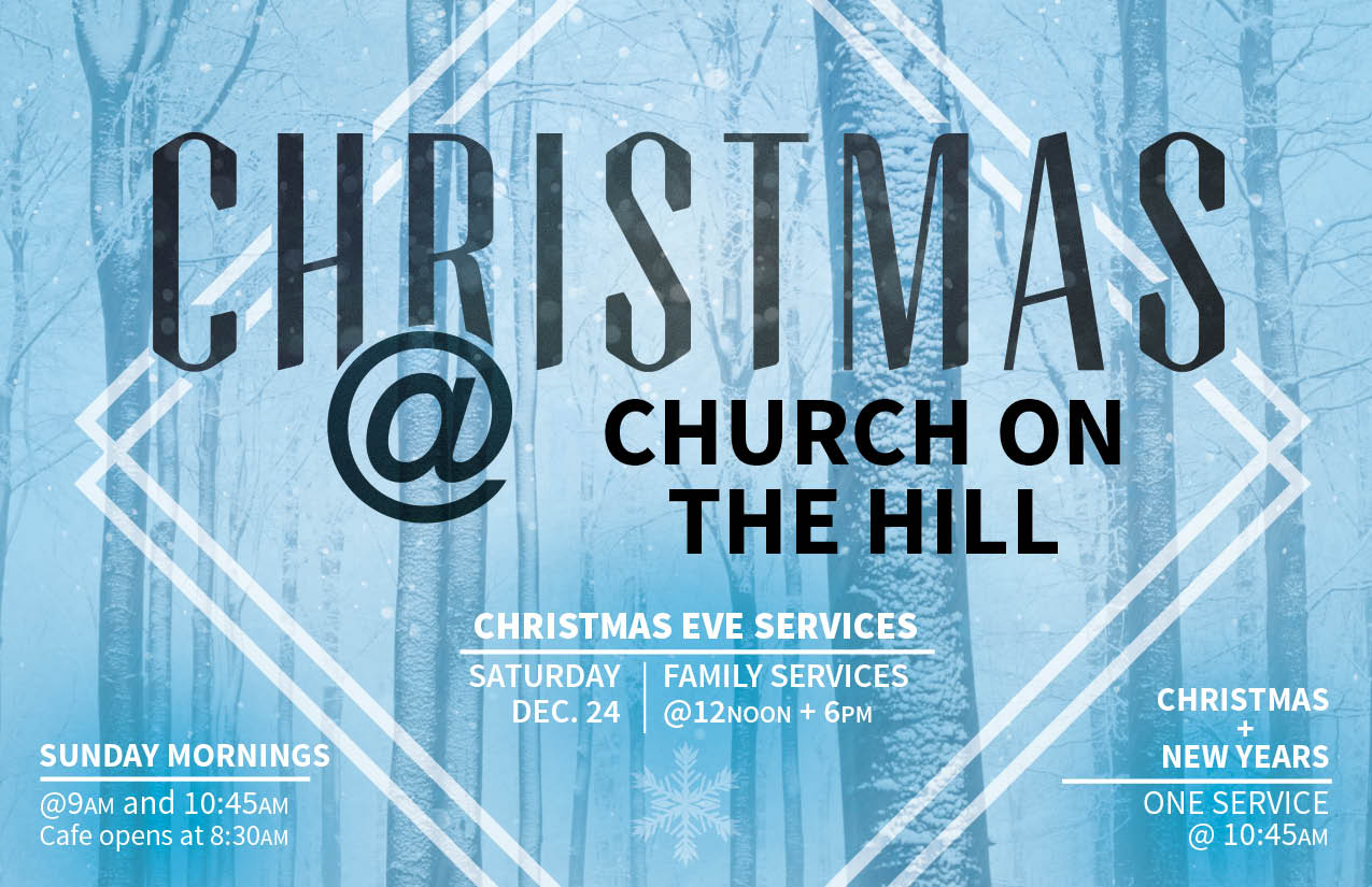Join us for a fun family service on Saturday, December 24 to celebrate the birth of the Lord, Jesus Christ.  Children's Ministry will be running for Birth-4years during both services.   Cookies and Hot Chocolate will be served after each service and the photo booth will be open before and after each service.  We hope you can come and celebrate the season with us!