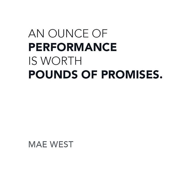 """Quotes to live by. """"An ounce of performance is worth pounds of promises."""" #maewest #realestatedesign"""
