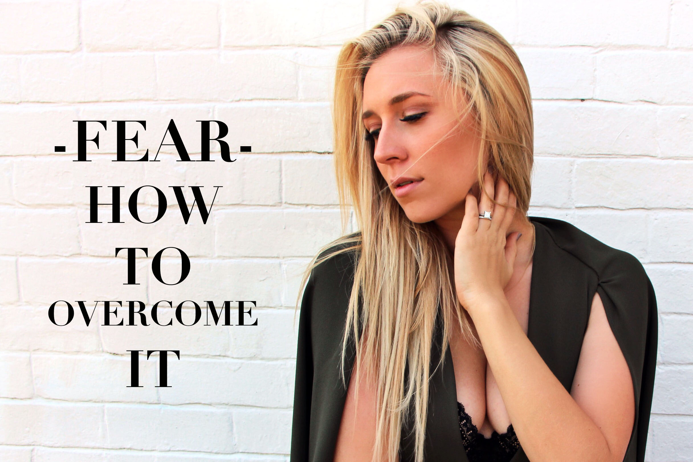 fear how to overcome it