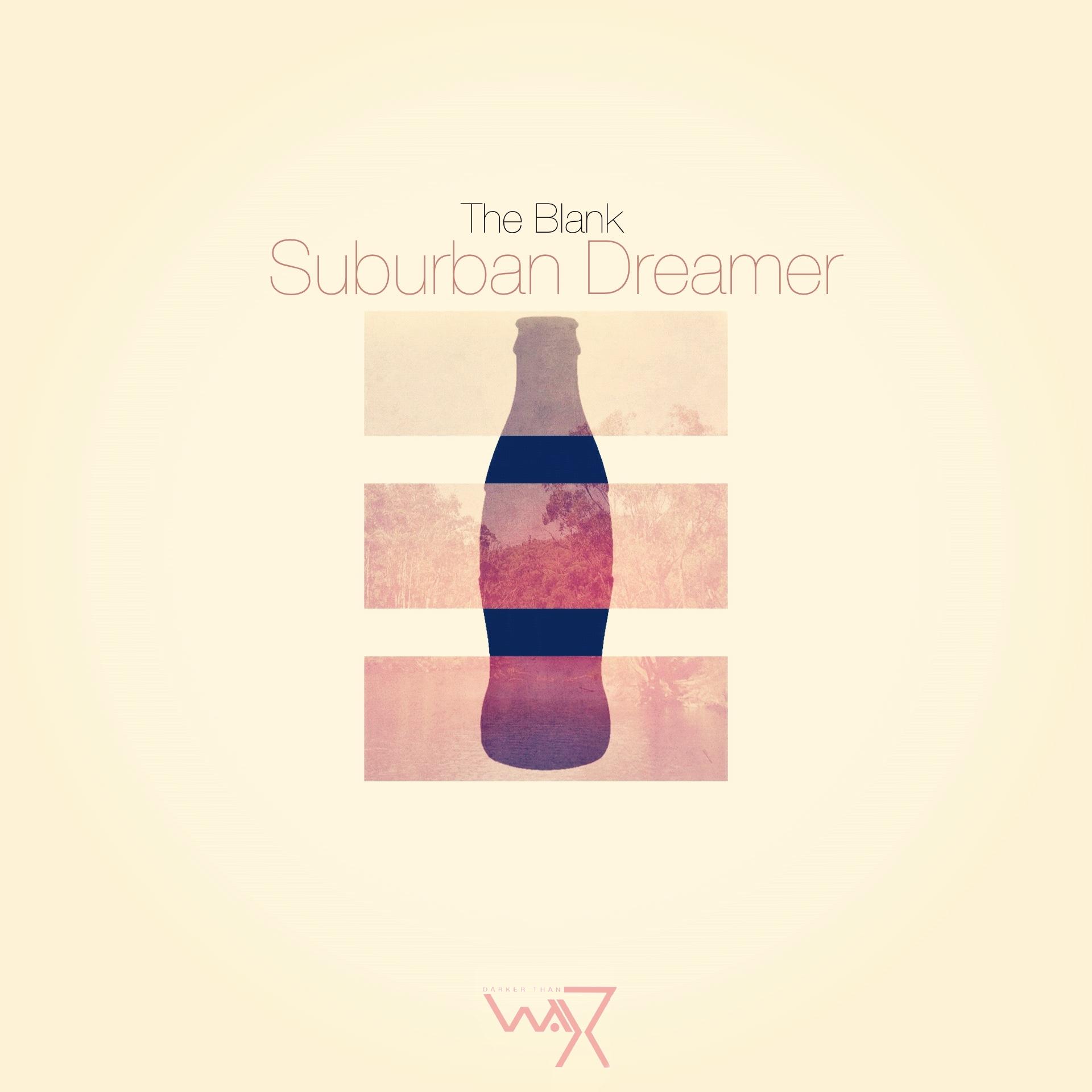 The Blank - Suburban Dreamer Ep