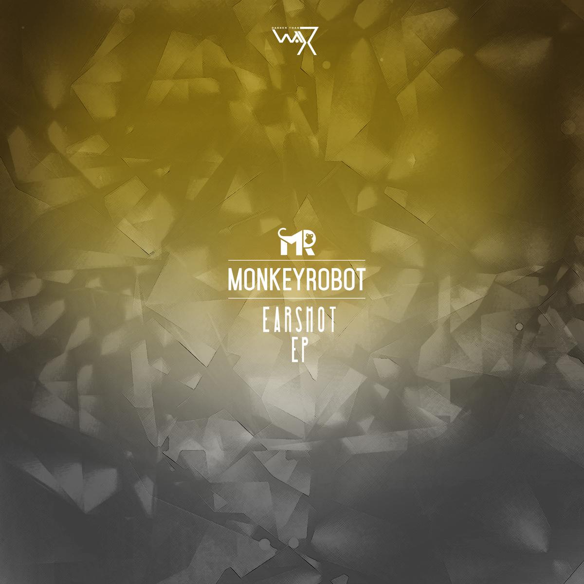 MonkeyRobot - Earshot Ep