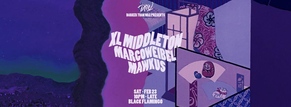 Darker Than Wax  presents :   XL Middleton  (LA, MoFunk Records)   https://soundcloud.com/xlmiddleton  Modern funk/G-funk artist/producer/DJ from Pasadena, XL Middleton operates his own label, MoFunk Records, dedicated to furthering the modern funk sound, as well as a subsidiary label, Cavi Sounds, a home for any music XL seeks to put out that may not fall strictly within the modern funk canon, including hip hop, g-funk, and soul. He has also released music in conjunction with noteworthy labels such as Bastard Jazz, Omega Supreme, and Voltaire, effectively bridging the gap between fans of modern funk/80's boogie and 90's g-funk, both of which have been tremendously influential to the XL Middleton sound.   Marco Weibel  (NY,  Darker Than Wax )   https://soundcloud.com/marcoweibel  Brought up on a soul diet, DJ / radio-host Marco, dabbles in things deep, funky, diverse and raw. Originally from Singapore, Marco is one of the brightest selectors to have emerged out of the South-East Asian scene. His move to New York has only furthered his musical reach, and his eclectic sound palette spans across a wide range of sounds from Dancefloor Jazz, Dub, Modern Funk, Chicago / Detroit House, Boogie, Afro/Brazilian, Hip-Hop, SEAsian Rare grooves, UK club music and beyond, depending on the situation.  Besides running US operations for Darker Than Wax, he co-hosts the labels weekly DTW FM show every Saturday on The Lot Radio, and has had to honour of sharing decks with the likes of Francois K, Lefto, Yaeji, Photay and many more.   Marcus Rosario aka Mawkus  (NY,  Darker Than Wax )  https://soundcloud.com/mawkus    --   www.darkerthanwax.com/home  Darker Than Wax is a label/collective which has been constantly pushing the boundaries of underground/leftfield music. Featured by the likes of Mixmag, Bandcamp, Hypebeast and more, Darker Than Wax's mint catalogue of releases have also gotten nods and plays from the likes of Gilles Petersons's Brownswood / Worldwide, VICE's Thump/ Noisey,