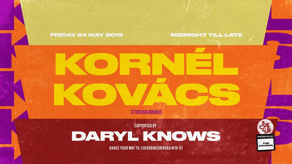 Swedish left-field house producer, DJ and label boss  Kornél Kovács  will be returning to our sunny shores to shimmy up the dance floor at  TUFF CLUB  with his bright and buoyant selections.   The in-demand selector started his career off by knocking on as many of Stockholm's musical doors as possible, digging through record stores and the local library's dance music records. He managed to score a few DJ gigs on the back of an intense early teenage love of mid-90's Drum & Bass.   In the mid-00's,  Kornél Kovács  saw a shift in his music direction, after having secured a residency at Stockholm's legendary Paradise night, as well as an important stint at  Red Bull Music Academy ;  Kornél Kovács  and his friends Petter Nordkvist and Axel Boman founded  Studio Barnhus , and he has since been forging a reputation as one of the label's most idiosyncratic talents.  The collective's successes have drawn reams of prestigious press coverage in the years since and worldwide DJ dates for its three members, with  Kornél Kovács  conquering the stages across Dekmantel Festival, The Warehouse Project, as well as playing at clubs across the world.   Join us back on the dance floor as  Kornél Kovács  dishes out his unique house variations for a fresh and funky danceathon.  ––  Fitness Instructors on Duty:   Kornél Kovács  ( Studio Barnhus )  https://soundcloud.com/kornel     Daryl Knows   https://soundcloud.com/darylknows   ––  Cover charge applies. $25 all night.  ▶ No ID, no entry. ▶ No camera flash. ▶ Please respect the vibe.  Please note that there will be no entry to  TUFF CLUB  after 02.30H without a valid entry stamp.  The management reserves the right to refuse entry at its own discretion.  Please direct any questions to letsdance@tuffclub.sg