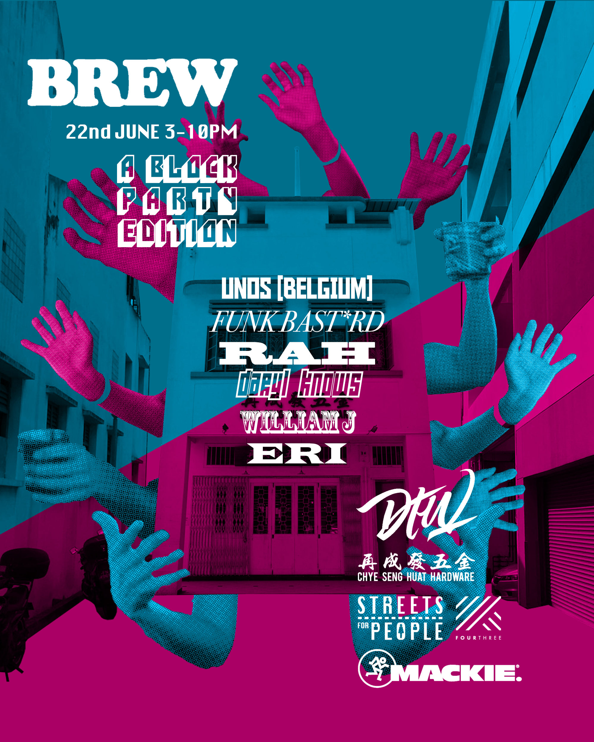 BREW, an original music initiative by Darker Than Wax and Papa Palheta, which grew organically since Feb 2017, is back bigger than ever this 22 June 2019! We will be taking over a section of Tyrwhitt Road with a full DTW lineup:   -  UNOS  [Belgium] -  FUNK BSTRD  -  RAH  -  Daryl Knows  -  William J  -  E R I - Ashley Erianah   EXTENDED HOURS >> 3 - 10PM!  • Food and drinks prepared lovingly by the good people at  Chye Seng Huat Hardware  • Visual Projection of Jalan Besar by  FOURTHREE                                          • Mackie Sound System courtesy of  City Music Singapore   BREW is also supported by Streets for People,  a programme by the  Urban Redevelopment Authority  supporting community-initiated projects that transform Singapore's streets into vibrant public spaces.  So spread the word, bring your homies, and come celebrate the joyous mix of music, art and design with us.  It's all about the good vibrations! ---------------------------------------------------------------------------- Flyer Artwork:  Bryan Kang