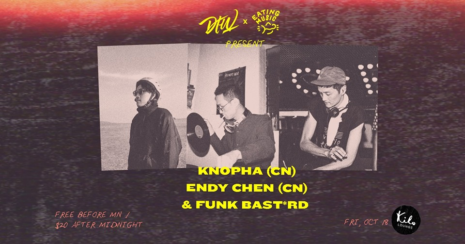 "Darker Than Wax  x Eating Music PRESENT Knopha (CN, Eating Music), Endy Chen (CN, Eating Music/Groove Bunny/NTS) & Funk Bast*rd COVER | free before midnight, $20 after midnight  Darker Than Wax presents a series of nights featuring acts from all over the region. We'll be spotlighting the best talents, producers and collectives from Thailand to Indonesia to Vietnam to Japan and more.  For this second instalment, we are tying up with Shanghai's up-and-coming label Eating Music, who will be sending its selectors Endy Chen and Knopha from the mainland to our tropical shores.   Playing alongside them will be DTW's head honcho Funk Bast*rd, who has cemented himself as one of the go-to selectors in the region, and this night is set to be another sonic excursion.  KNOPHA (Eating Music)  https://soundcloud.com/knophasound   Hot off his Shanghai Boiler Room set, Noah Li aka Knopha is arguably one of China's best kept secrets. His unique blend of house, techno and ambient music has allowed him to carve a rather special niche for himself, and has released a few quality EPs under his belt. Most recently, through his own take on 90s oriental ambient music, Knopha is slowly drawing attention within and outside of China. He is paving his own way through the unknown world where dance, ambient music and alien soundscape co-exist.  The surprisingly well-received EP 'Nothing Nil' that was released via Shanghai based label Eating Music, instead of the deep house groove he was previously known for, Noah presented an enigmatic fourth world 3-tracker built on 90s inspired sound palette. The record was supported by Chee Shimizu, PLO Man, AZ (Revelation Time, Osaka), Julian Horn (Edition Hawara, Vienna) and etc.  Besides being a producer and DJ, Noah is also a party promoter with goals to connect China with the underground worldwide. He co-founded club night Beatween, which has hosted revere selectors including Orpheu The Wizard, Pender Street Steppers, Bake, Bell Towers and etc. He also co-produces a podcast show Beatween Radio, a platform to share a wide range of music with guests.  ENDY CHEN (Eating Music, Groove Bunny, NTS)  https://www.mixcloud.com/endy-chen   A renowned vinyl collector, Endy Chen has been in the music game for many years, and is a huge collector of 70s Asian grooves. He has shared the stage with many great artists like Eric Lau, DJ mitsu the beats, DJ Muro, Cro-Magnon, AZ, Lipelis, Chee Shimizu, Airbear, Munir and many more. He has also headlined some of Shanghai's coolest parties such as ""WOOOZY OFFLINE: VINYL SPECIAL"", and is a regular contributor to NTS Radio, NOISEY, RBMA Radio and Meat & Bone in Shanghai. A man who wears many hats, evidently.  In 2013, Endy founded his own record label, Groove Bunny Records, and has released numerous local Chinese artists on CD/cassette and vinyl, selling the records to many countries. In 2014, he co-founded record store Daily Vinyl in Shanghai with DJ ollo-MAM and began to work with some of the finest indie-record labels in the world. Soon enough, DV became one of the most important record spots in China.   Funk Bast*rd (Cosa Nostra, Darker Than Wax)  https://soundcloud.com/funk-bast-rd   One half of the Cosa Nostra duo and co-founder of the prolific net label Darker Than Wax, the Funk Bast*rd has been tirelessly pushing and promoting an alternative expression of left-field music through his widely eclectic, genre-bending sets. It is no surprise when one hears his musical selection which traverses between a huge variety of musical genres, be it deep jazz, soul, funk, boogie, Brazilian grooves, house, hip hop, bass and the most forward sounding beats.  His unique sets have taken him around cities like Tokyo, Paris, London, Switzerland, Saigon and Jakarta, and has played alongside the likes of Dam Funk, Pearson Sound, Iron Curtis, Jamie XX, Mike Huckaby, Joakim, Arttu, just to name a few. His unique flow has earned him praises from selectors like Dam Funk, Recloose. Tama Sumo and Jamie XX just to name a few. Most recently, he was invited up to play at Club Shelter in Shanghai, as part of a Darker Than Wax & SVBKVLT collaborative party.  On the festival side, the credentials run high too, as he was one of the few locally chosen selectors to have played in Gilles Peterson's Worldwide Festival in Singapore. His Cosa Nostra project has equally been impressive, with their tracks charted on 22tracks Belgium, various radio shows and online platforms. Now with the label in place boasting of 22 global artists, things look set to evolve even bigger.   The Funk Bast*rd always has something in the box that surprises. Just open dem ears.  TIME 