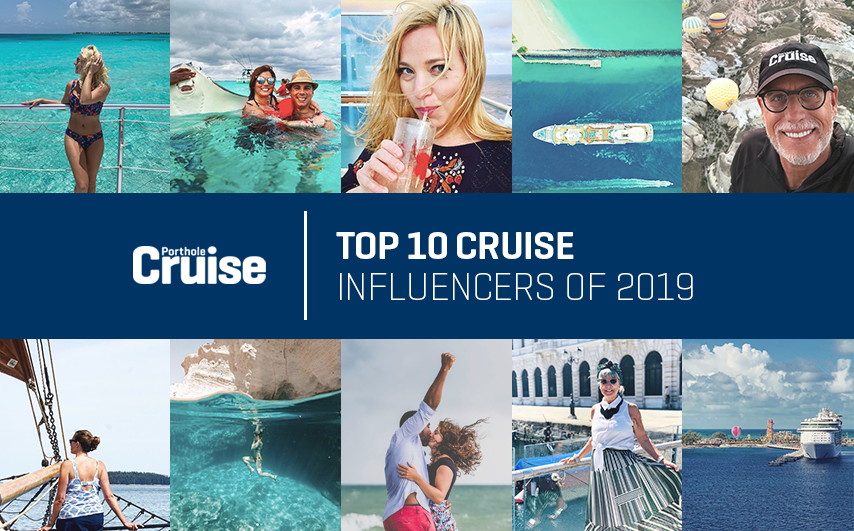 Top 10 Cruise Influencers of 2019 - Porthole Cruise Magazine