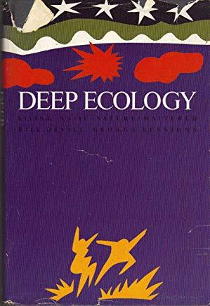 Deep Ecology    by  Bill Devall