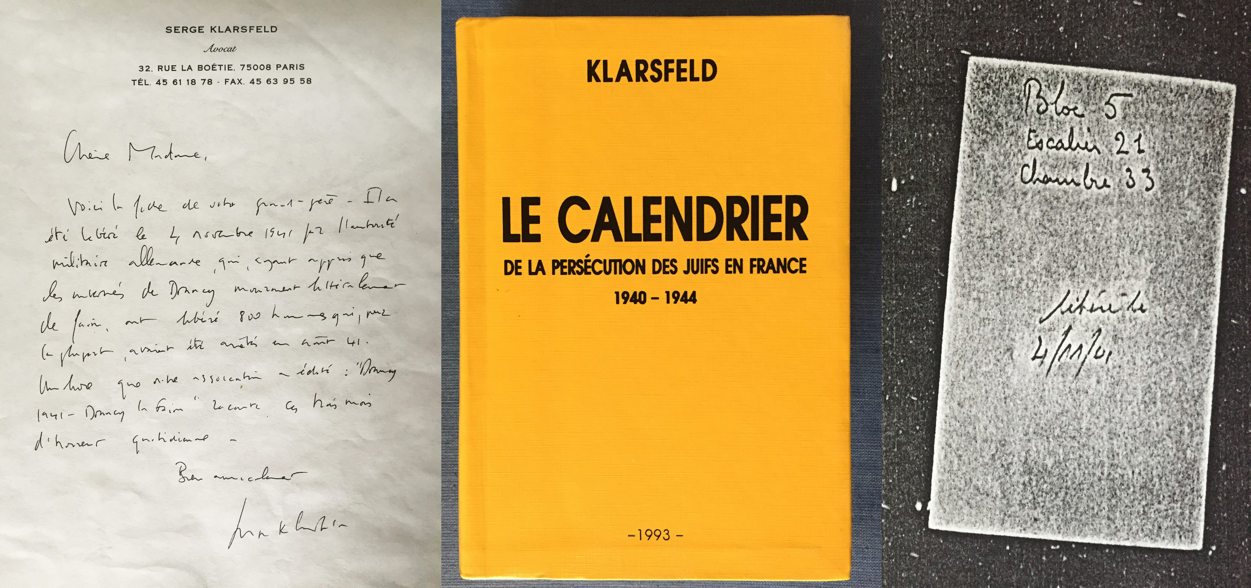 After a generation of uncertainty about George's, Janine's father, time in Drancy concentration camp, her daughter, Muriel Hasbun, inquired with Serge Klarsfeld. Mr. Klarsfeld is an activist and a documentarian of Nazis and Vichy France. His daily accounts have helped with the prosecution of many war crimes. Mr. Klarsfeld looked into the matter of Janine's father and sent word of the exact dates and room where he stayed in Drancy. The concentration camp has since been turned into apartments. (Ephemera:Muriel Hasbun archive.)