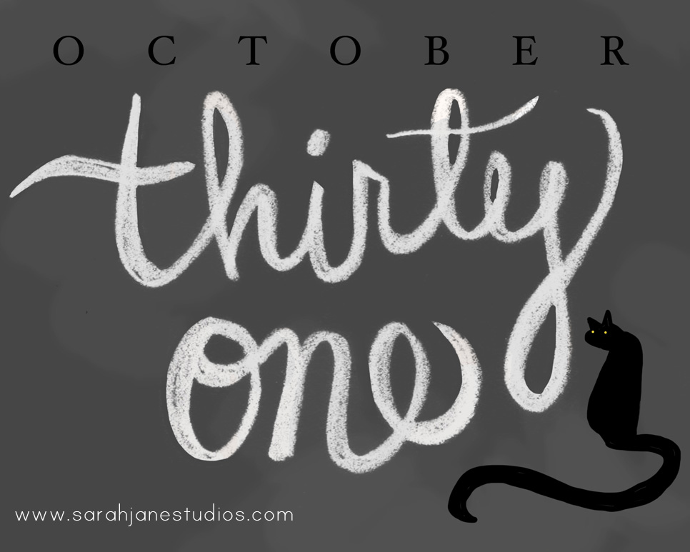 OCTOBER THIRTY ONE