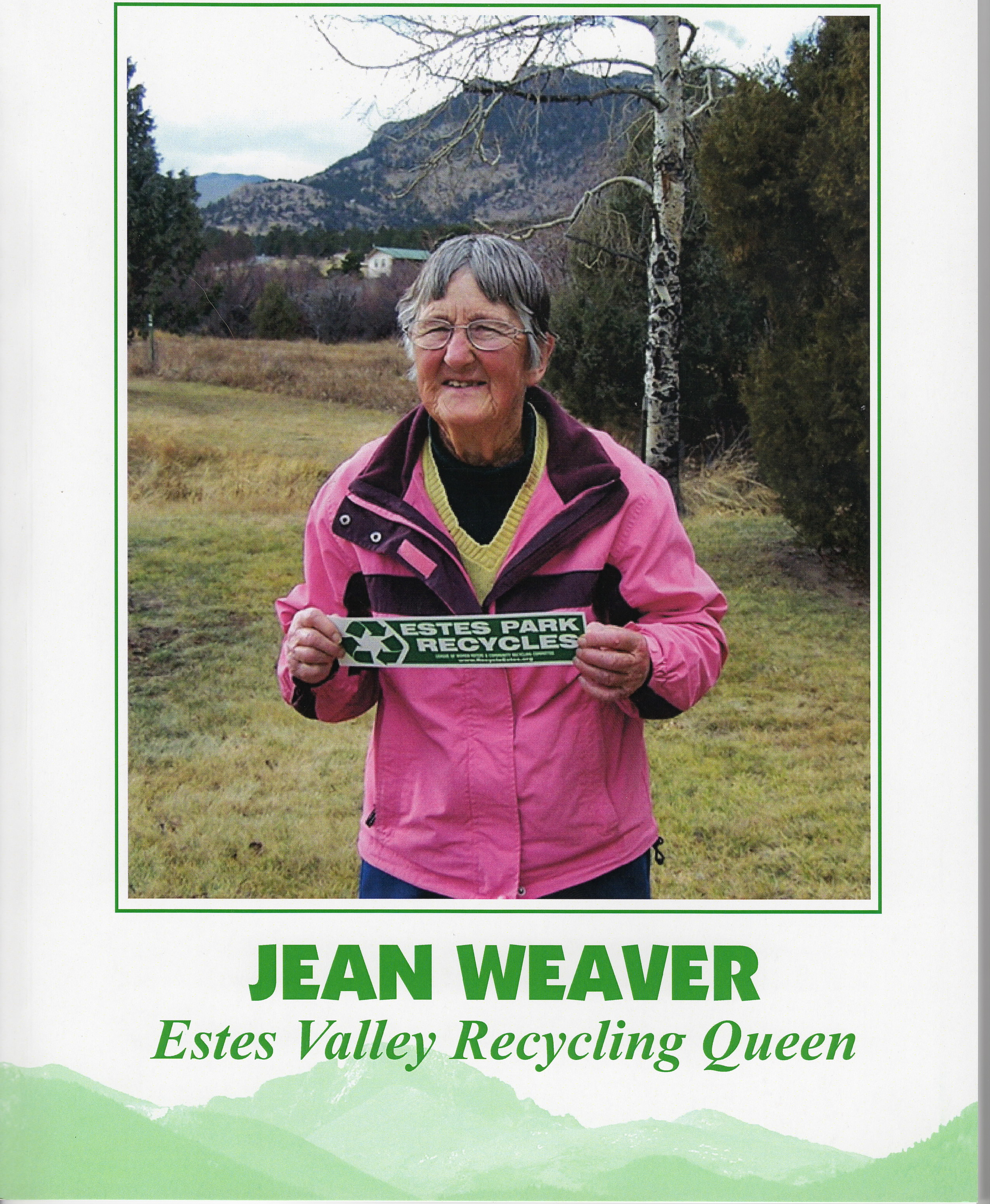 Thanks to the efforts of Jean Weaver, Estes Park can boast to being the second longest continually recycling community in the state of Colorado, behind only Boulder. The Community Recycling Committee documented Jean's lifetime of work by compiling her history into a book that's available at the Estes Valley Library, Estes Park Museum, and online by clicking the photo above. (CRC photo)