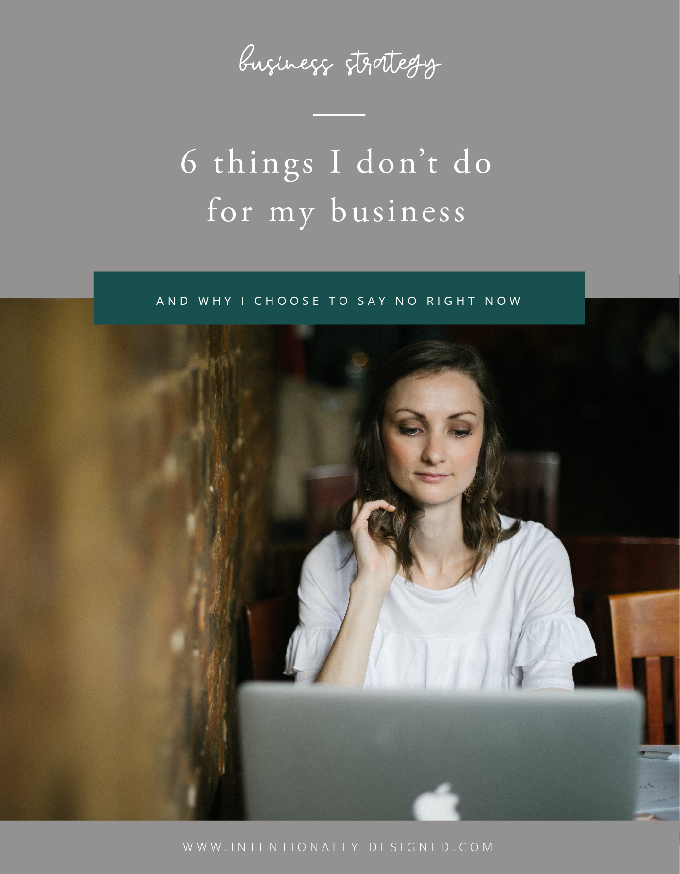 things I don't do for my business