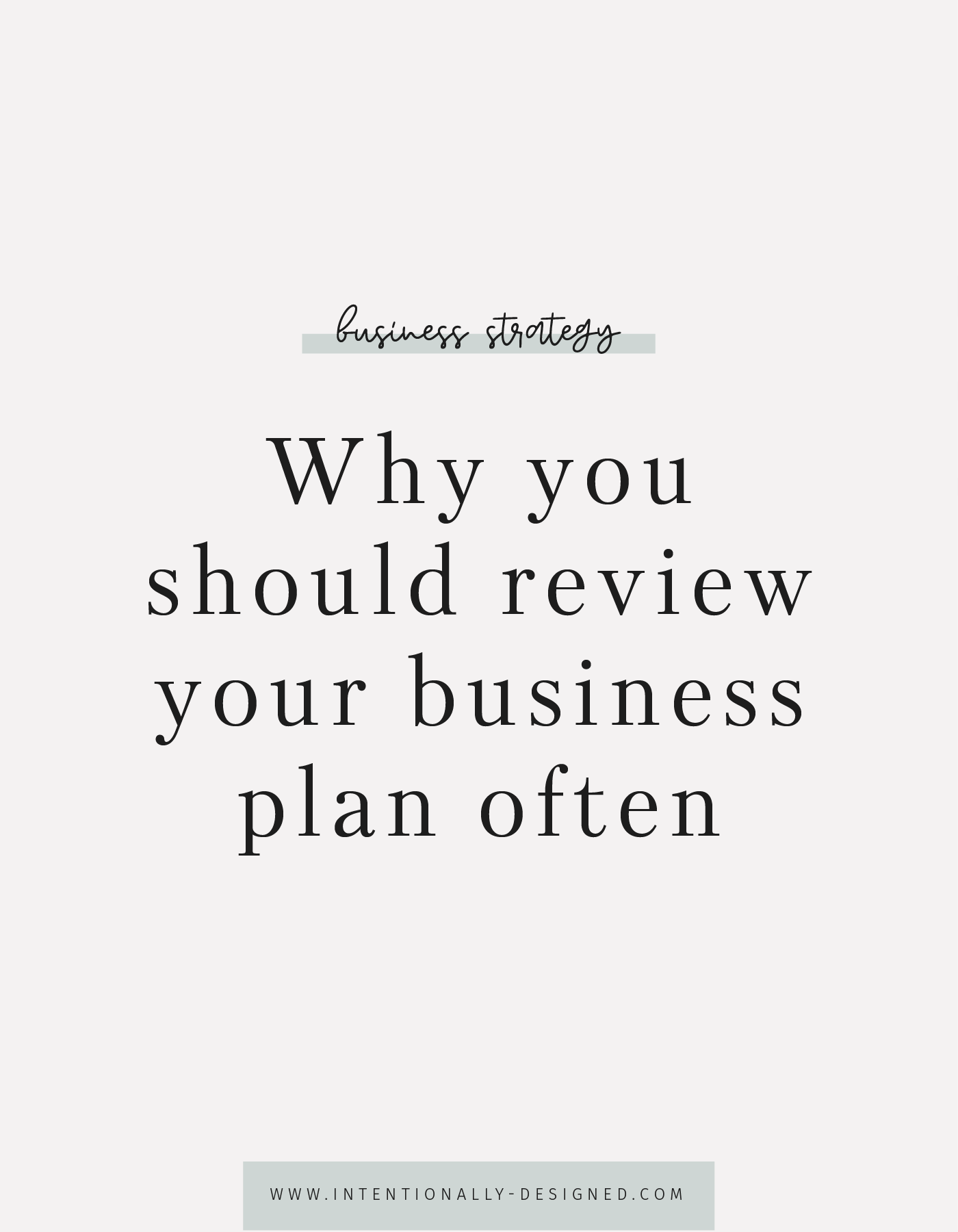 Why you should review your business plan often