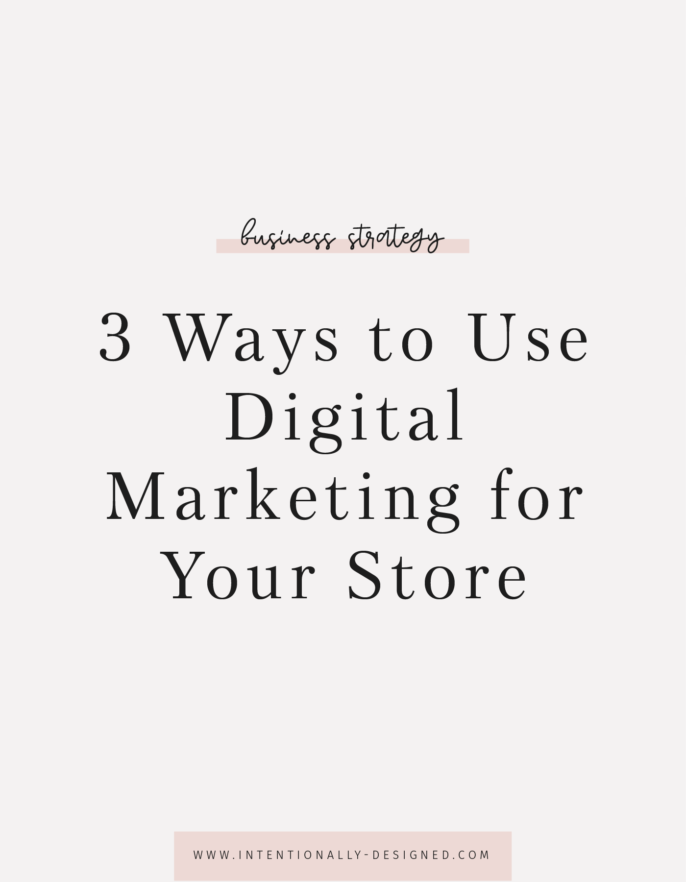 3 Ways to use digital marketing for your store