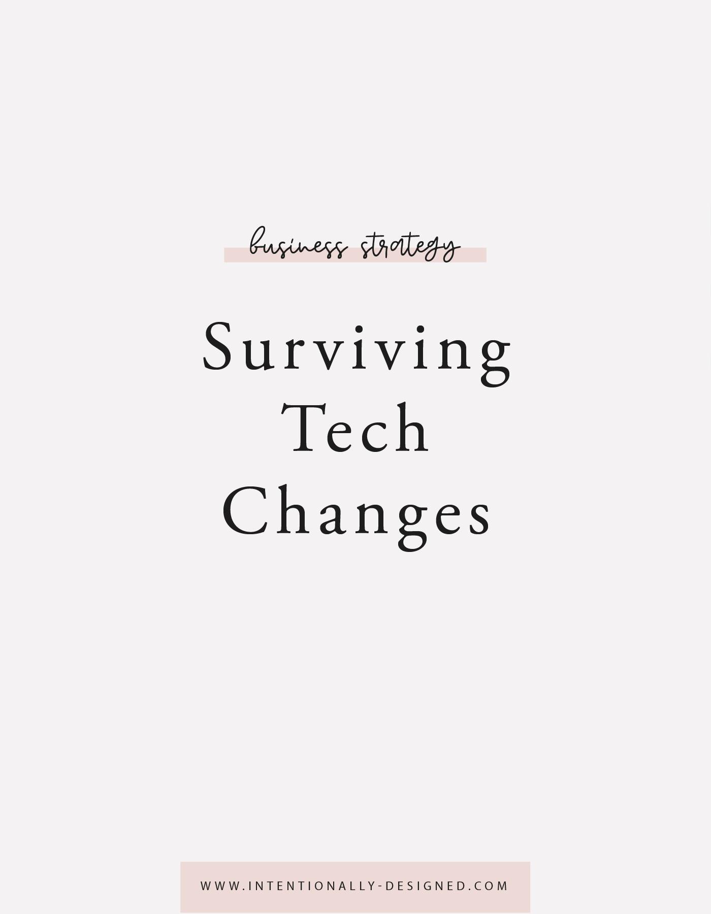 Surviving Tech Changes