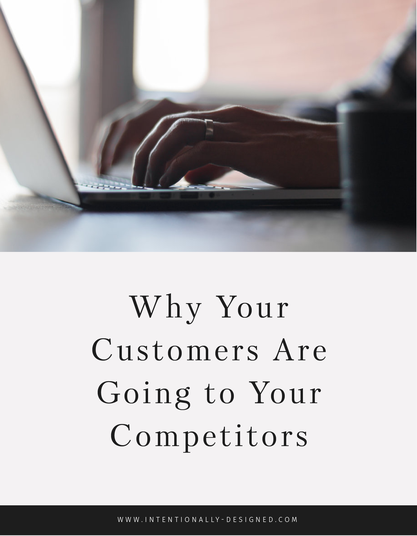 Why Your Customers Are Going to Your Competitors