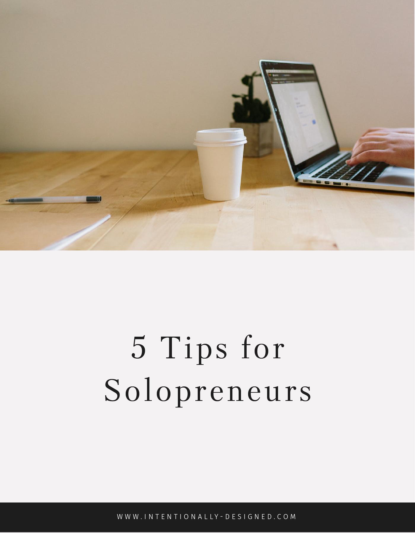 5 Tips for Solopreneurs