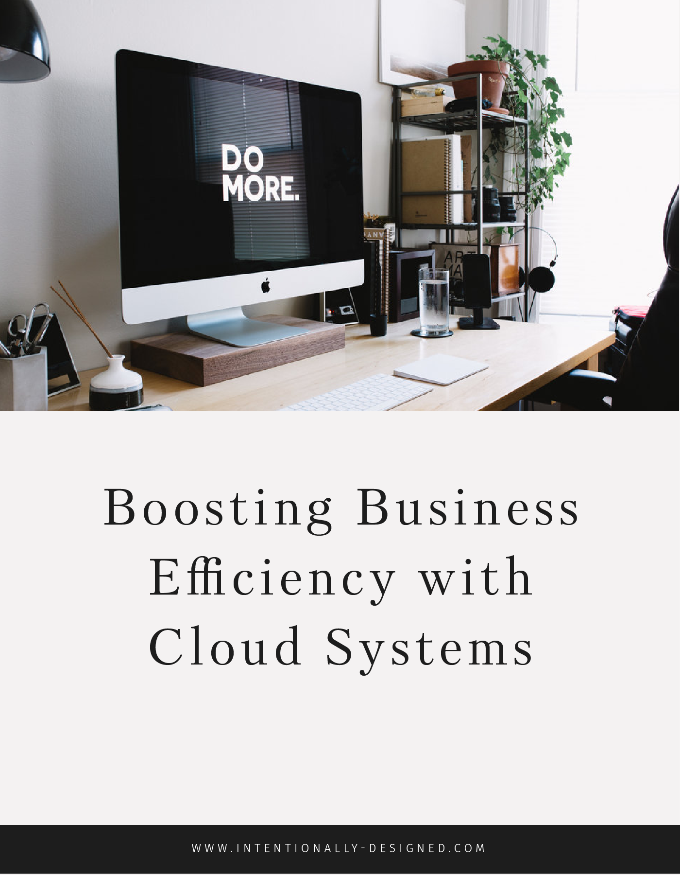 Boosting Business Efficiency with Cloud Systems