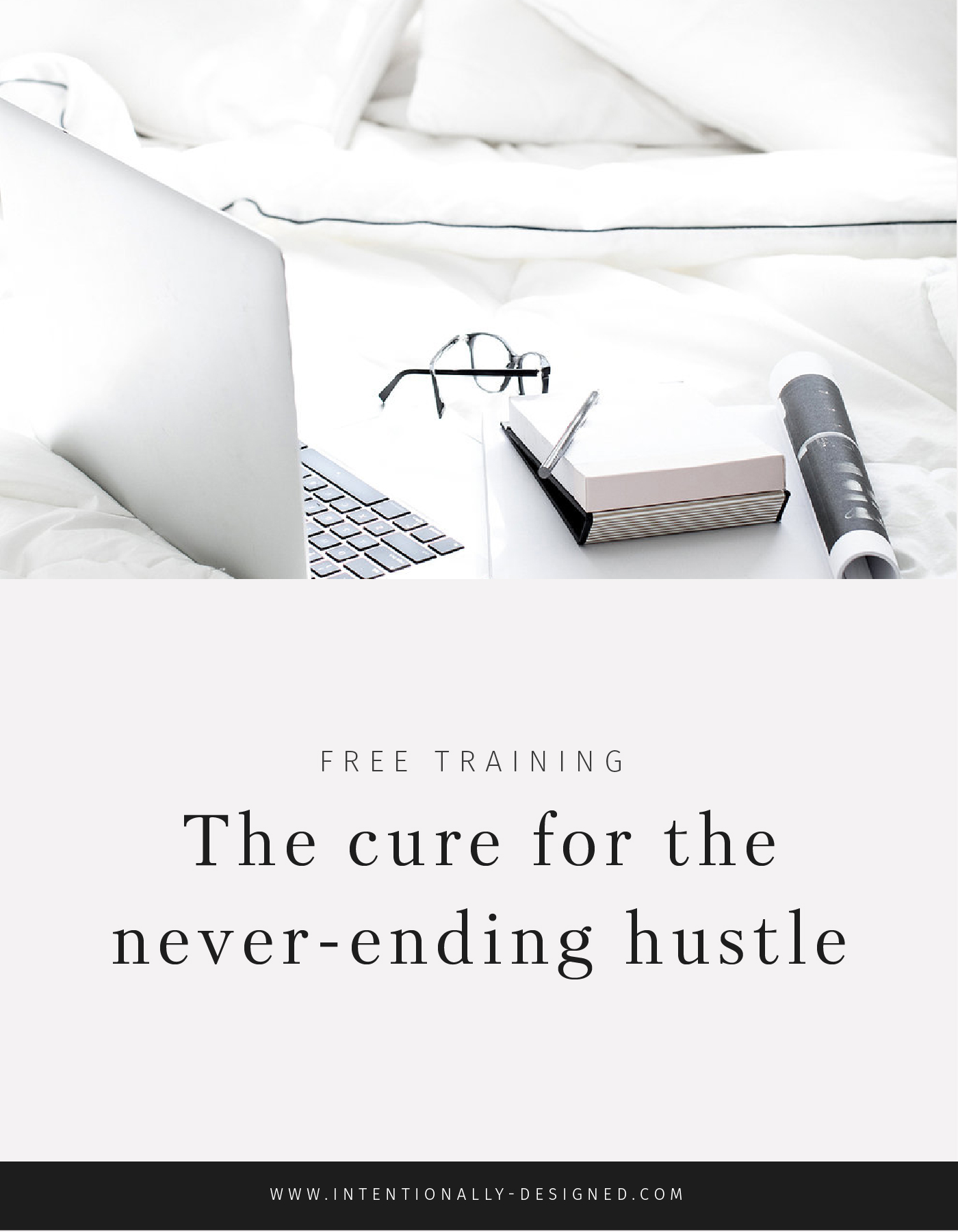 The cure for the never-ending hustle