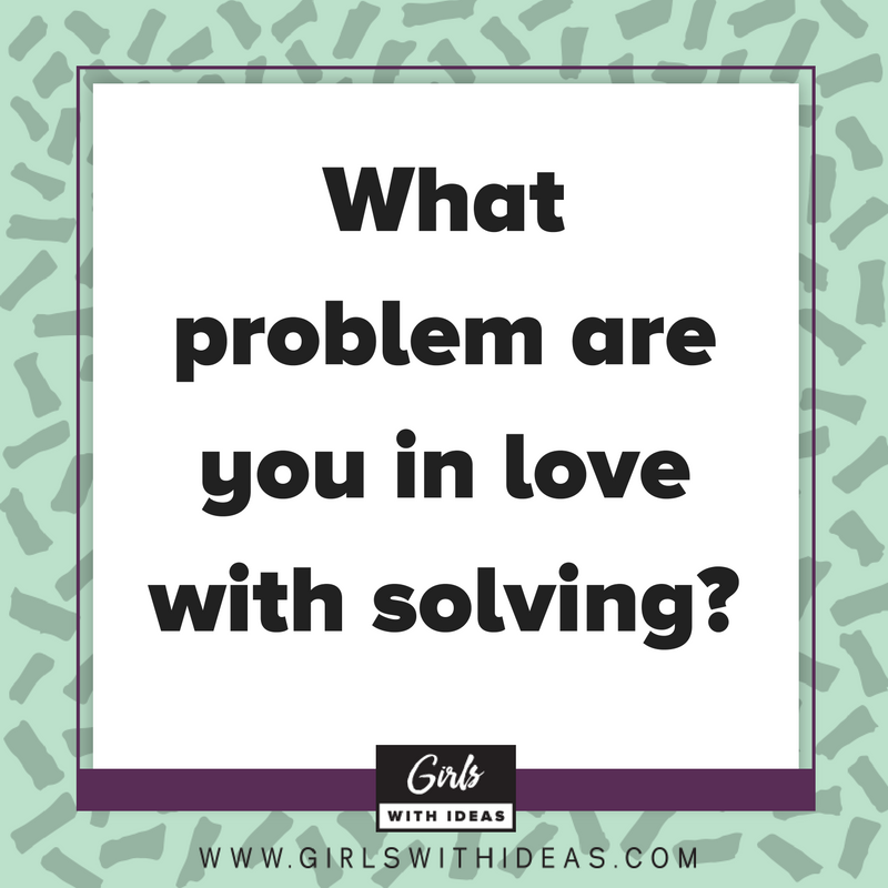 Falling in Love with a Problem from  www.gir  lswithideas.com