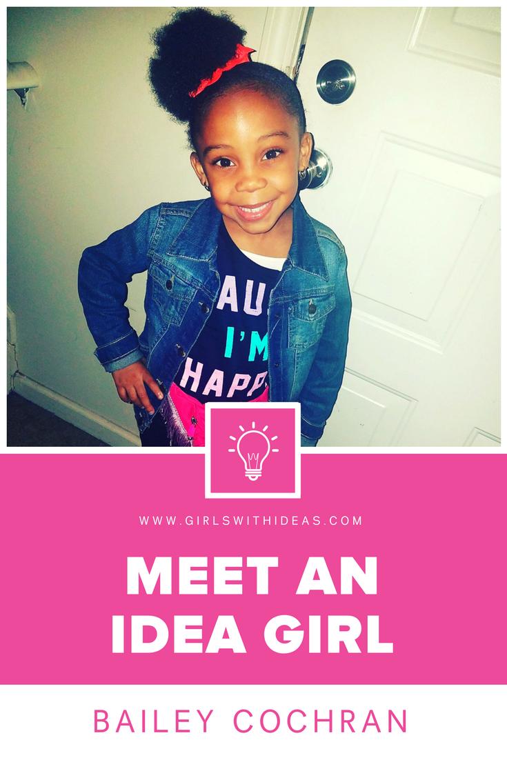 Meet an Idea Girl: Bailey Cochran from   www  .  girls    withideas  .  com