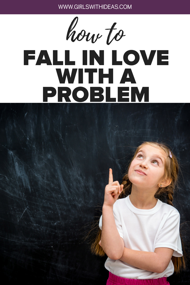 How to fall in love with a problem.png