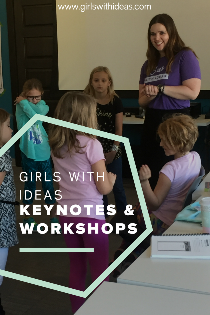 Girls With Ideas workshops and keynotes