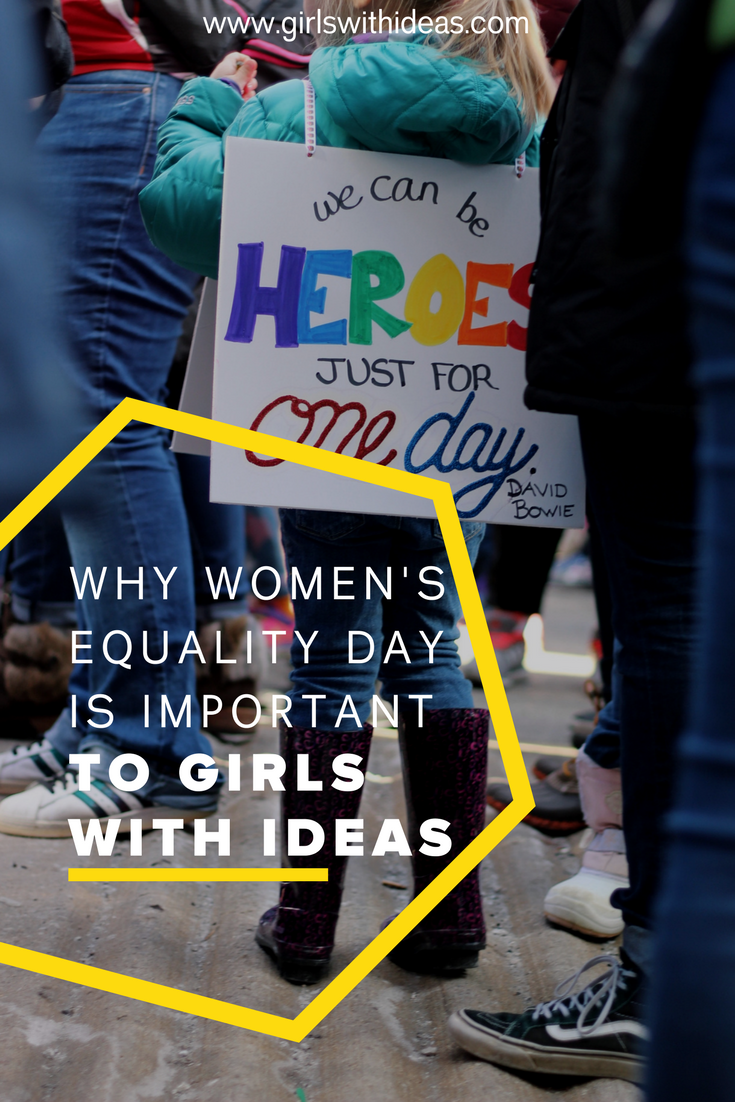 Why Women's Equality Day is Important to Girls With Ideas
