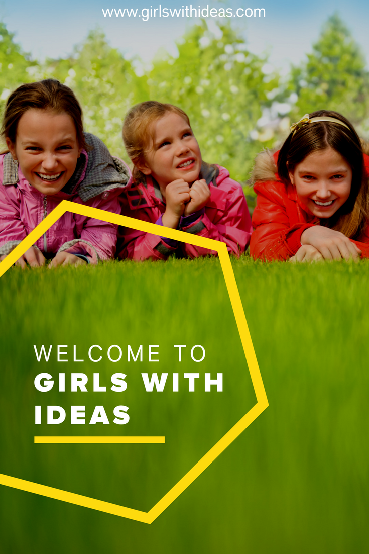 Welcome to Girls With Ideas!