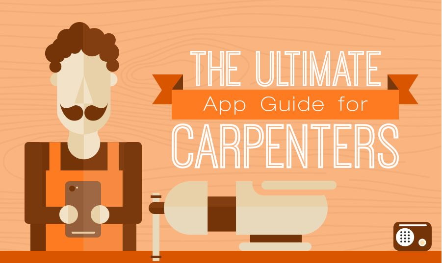 ultimate app guide for carpenter