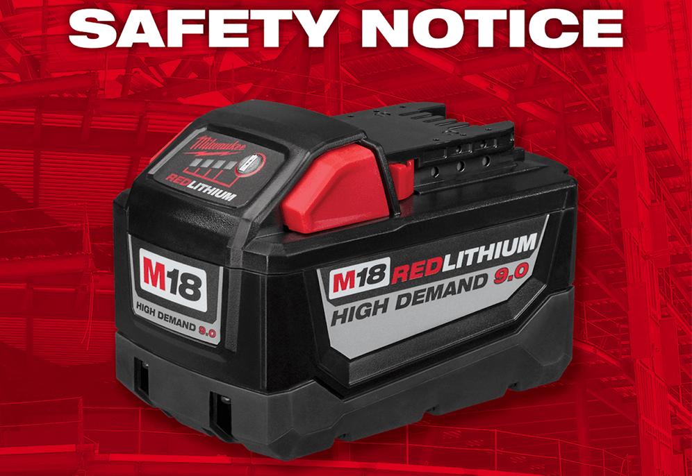milwaukee m18 9.0 battery safety notice