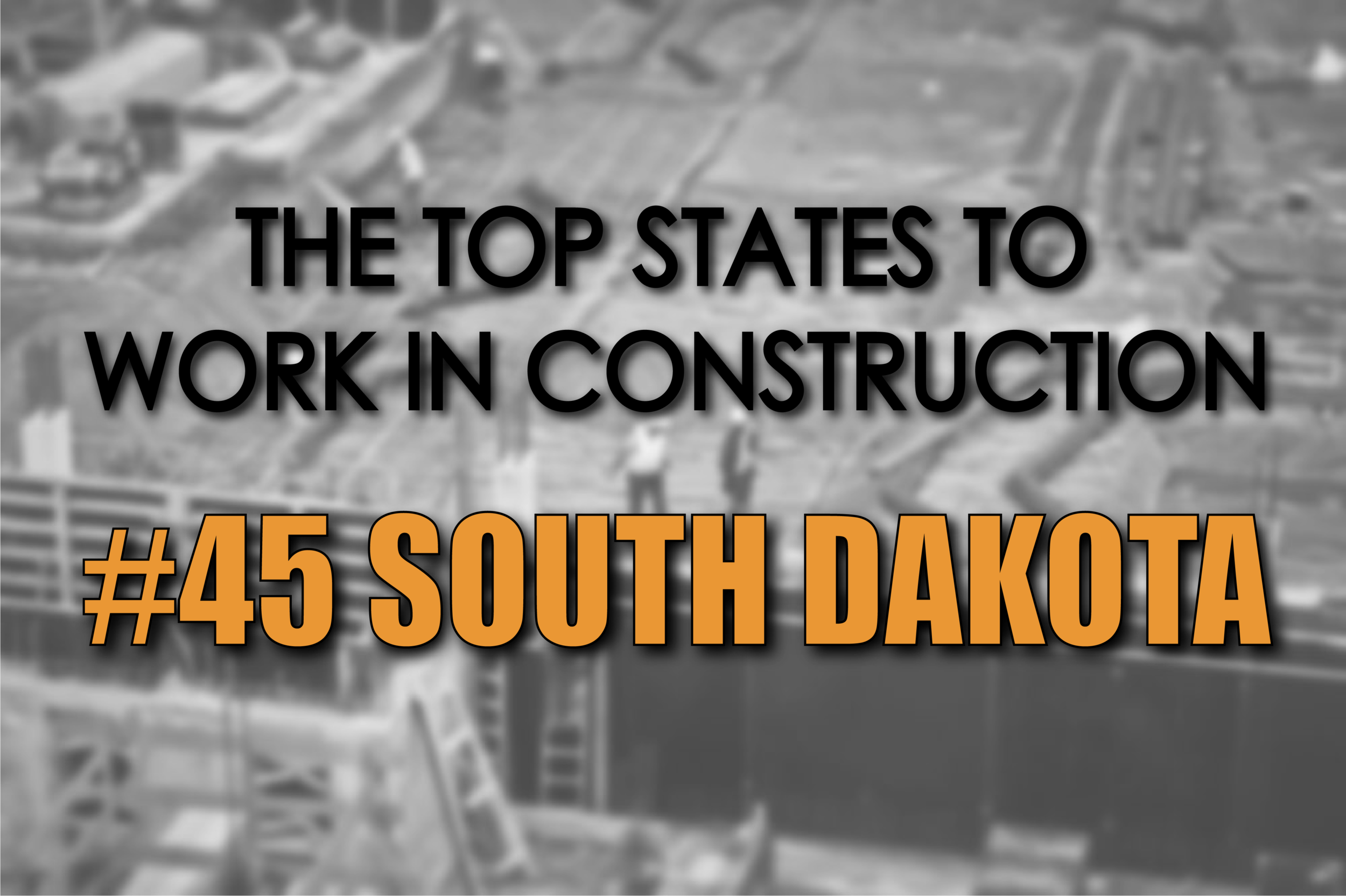 South Dakota best states to work in construction