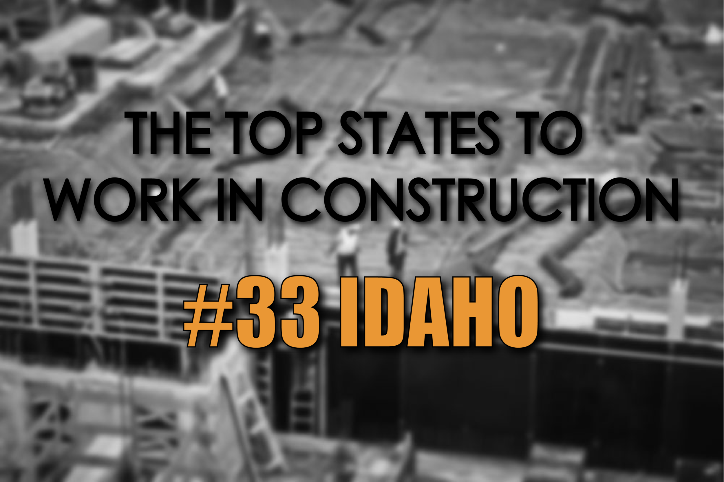 Idaho best states to work in construction