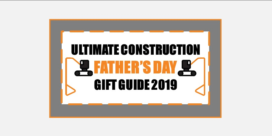 construction father's day gift guide 2019
