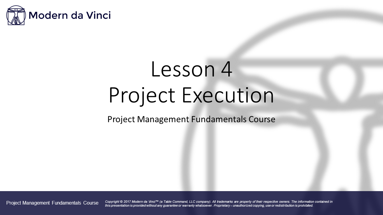 Lesson 4 - Project Execution