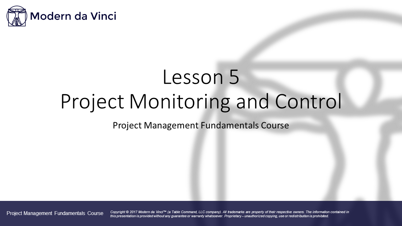 Lesson 5 - Project Monitoring and Control
