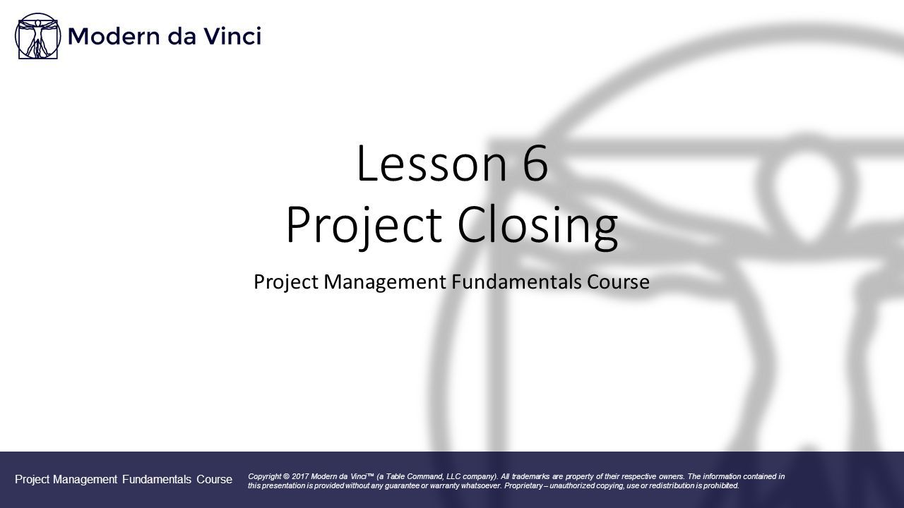 Lesson 6 - Project Closing