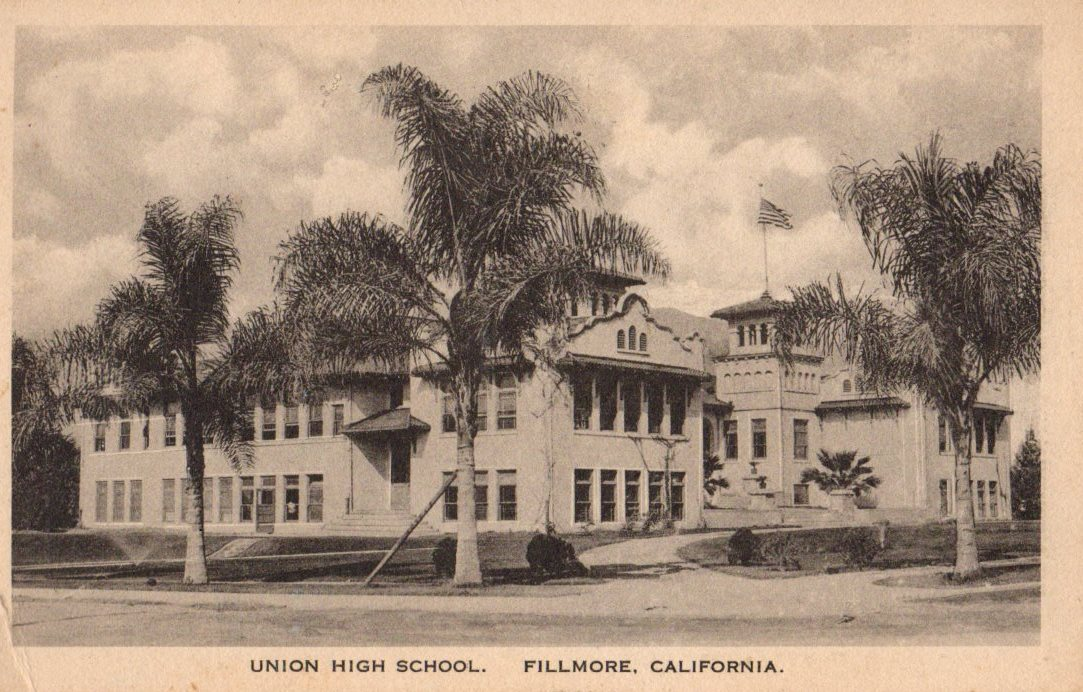 Good Ol Fillmore Union High School. We think this pic was taken in the early 1930's.