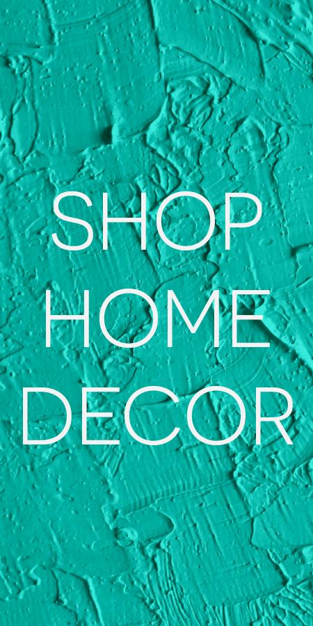 Shop Home Decor
