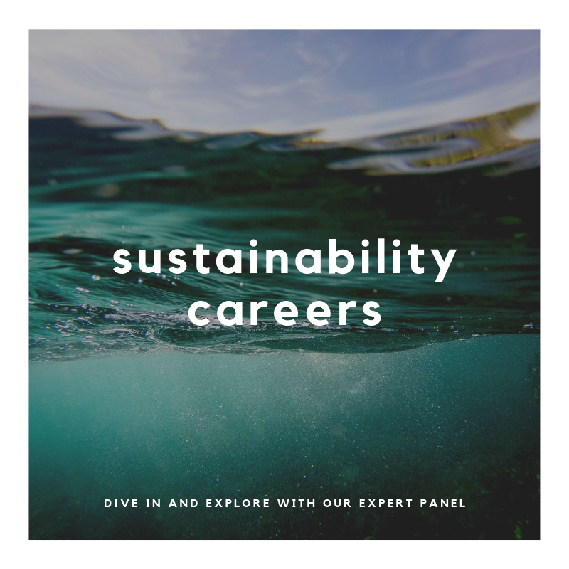 Save the date: August 2019 TBC   Join us in our exploration of sustainability careers. We look forward to welcoming you to this special event, which we are aiming to inject a global viewpoint. More details to come next month.