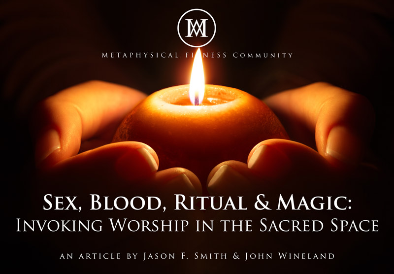 SEX, BLOOD, RITUAL & MAGIC