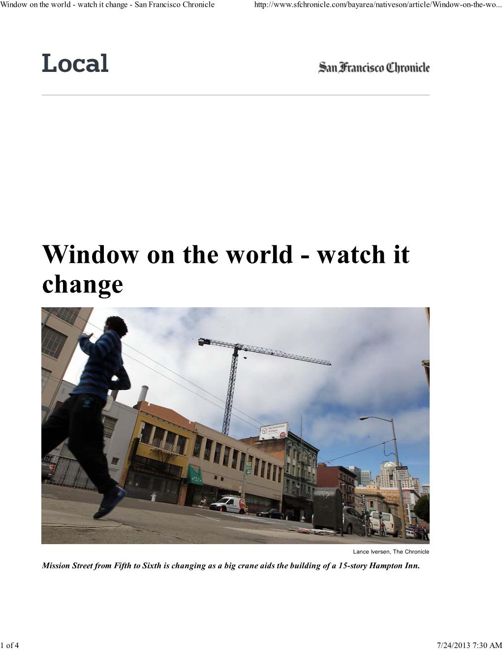 Window on the world - watch it change - San Francisco Chronicle.jpg