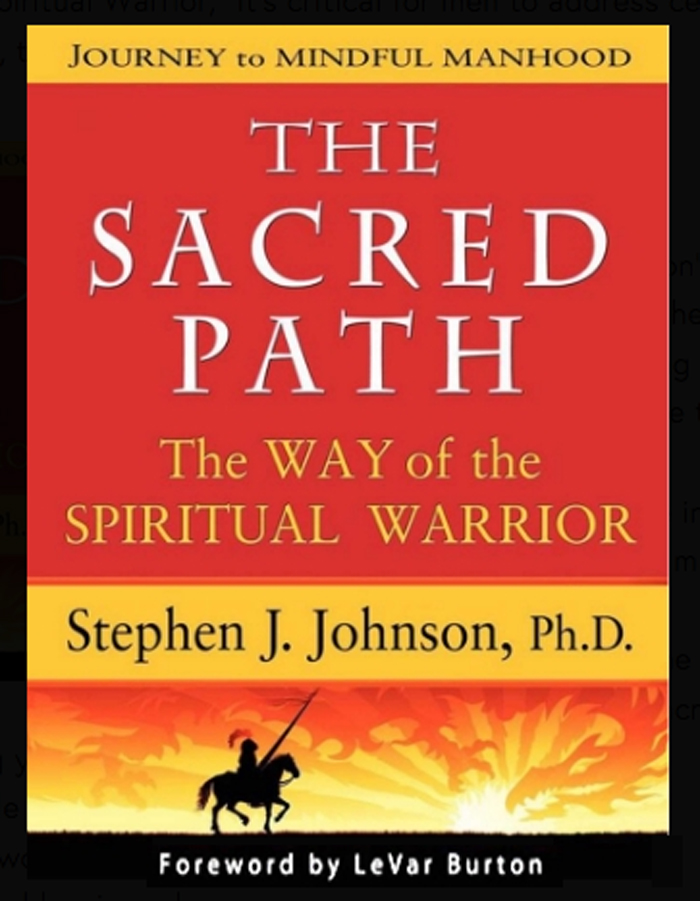 """The Sacred Path: The Way of the Spiritual Warrior""    Click here for book details"