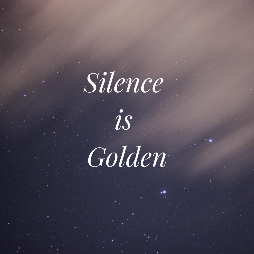 Silence isGolden.jpg