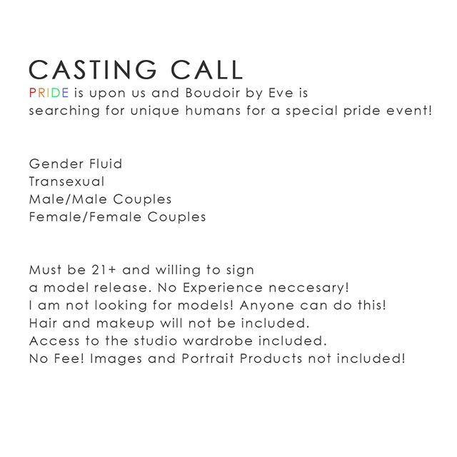 To create amazing content, I need amazing human beings to photograph! This is a casting call for the LGBTQIA community ONLY! There is NO FEE for this casting call, however, I will only be accepting one person/couple for each category. There are no digital files or portrait products included with this casting call. The average client/couple invests $1500-$2000 on portrait products. There is no purchase required! The casting call needs to be shot within the next 7 days, so don't hesitate to contact me today! ⠀ ⠀ Please email me at eva@boudoirbyeve.com if you are interested! Include your name, what session you are interested in, age, picture and a little bit about you/and your partner if it's a couples session!⠀ .⠀ .⠀ .⠀ .⠀ .⠀ #boudoirbyeve #boudoirbyevestudios #castingcall #allarewelcomehere #lgbtqia #lgbtqiaphotographer #pridemonth #genderfluid #transsexual #pansexual #bisexual #lesbian #gay #empowerment #confidence #thebodyloverevolution #loveyourself #bodylove #bodypostivity #effyourbodystandards #boudoirisforeveryBODY #twincitiesboudoirphotographer #minneapolisboudoirphotographer #stpaulmnboudoirphotographer #goldenvalleymnboudoirphotographer⠀