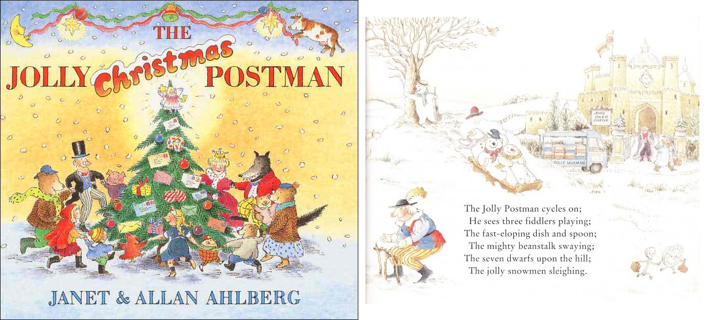 The Jolly Postman bicycles his way throughout fairy-tale-land in December as he delivers the mail. You, the reader, not only get to check in with Little Red Riding Hood and Baby Bear as he drops off cards and letters, but you also get the illicit thrill of  reading their mail . Best if you've already read  The Jolly Postman .