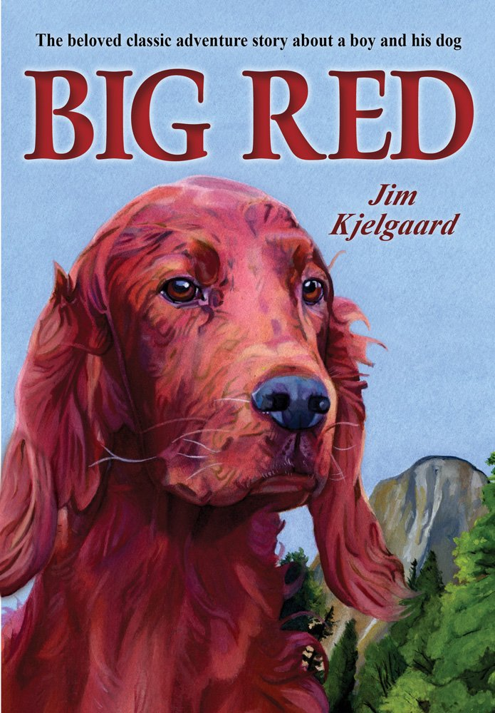 Big Red,  by Jim Kjelgaard--a dog series in which the dog  doesn't die ! How awesome is that! Thank you, Jamie Oliver.